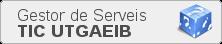 Serveis TIC UTGAEIB, (obriu en una finestra nova)